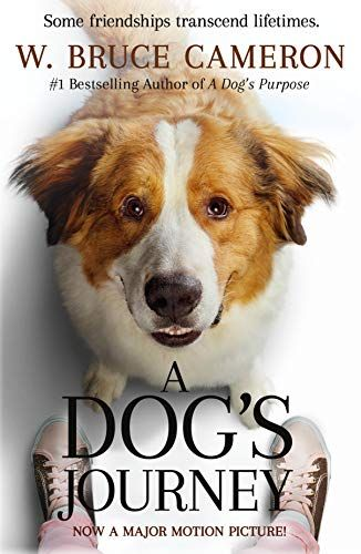 Dog S Journey Movie Tie In A Dog S Purpose Paperback March 26 2019 In 2020 A Dog S Journey A Dogs Purpose Dog Movies