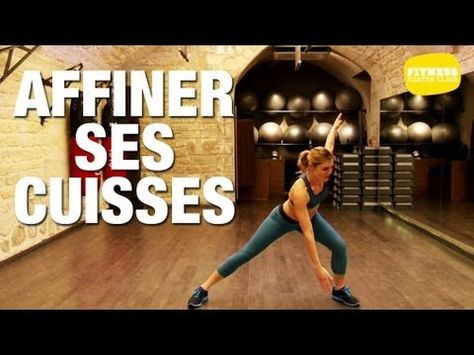 ▶ Fitness Master Class - Fitness pour affiner ses cuisses - YouTube
