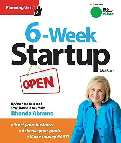 Six-Week Startup: A step-by-step program for starting your business, making money, and achieving your goals! - Default