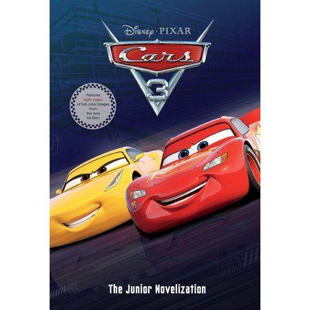 Cars 3 Junior Novelization Disney Pixar Cars 3 Walmart Com In