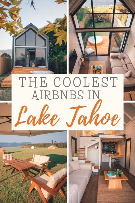 The Coolest Places to Stay in Lake Tahoe For Your Next Vacation!