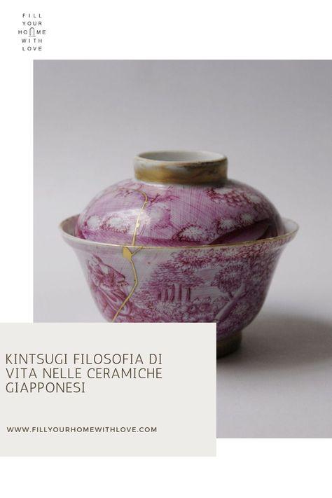 Ceramiche decorative: Kintsugi filosofia di vita nelle ceramiche giapponesi | FYHWL
