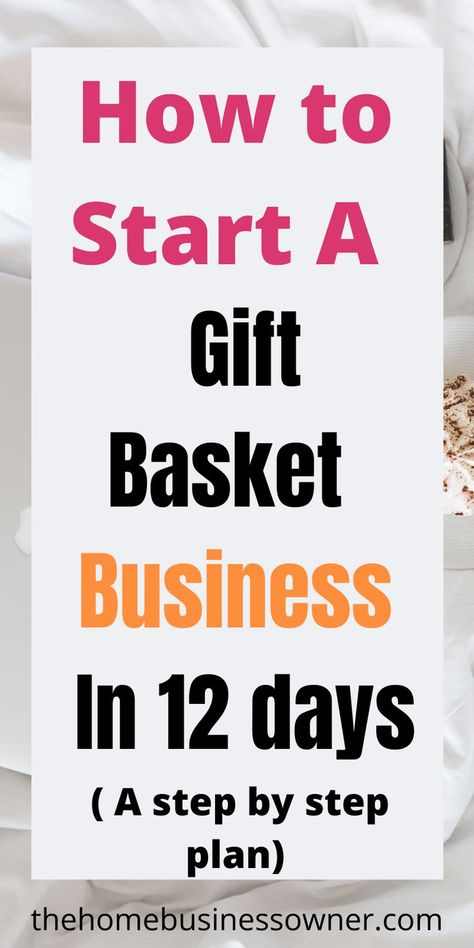 How to start a gift basket business