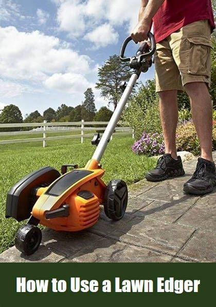 Using Guide A Lawn Edger Lawn Edger Lawn Lawn Garden