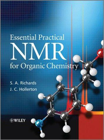 Essential Practical Nmr For Organic Chemistry Ebook By S A Richards Rakuten Kobo In 2020 Organic Chemistry Books Organic Chemistry Organic Chemistry Jokes