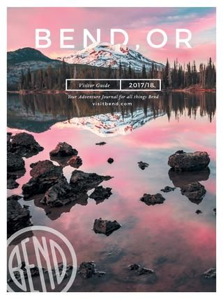 2017/18 Bend Oregon Adventure Journal and Visitor Guide
