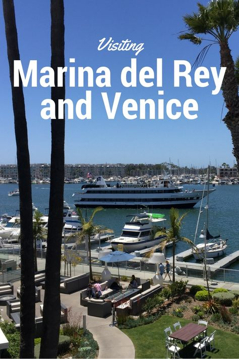 A Travel Guide to Venice and Marina Del Rey - Those Someday Goals
