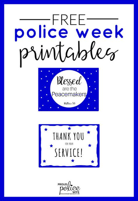 Every year Police Week is the second week of May and it's a time to show support to those fallen and those still protecting our community. Download these FREE printables to show your appreciation to law enforcement!