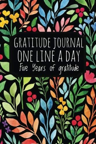 Download Pdf Gratitude Journal One Line A Day Five Years Of