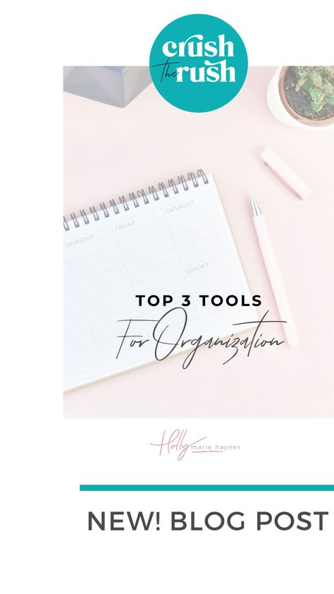 Top 3 organizational tools for your schedule