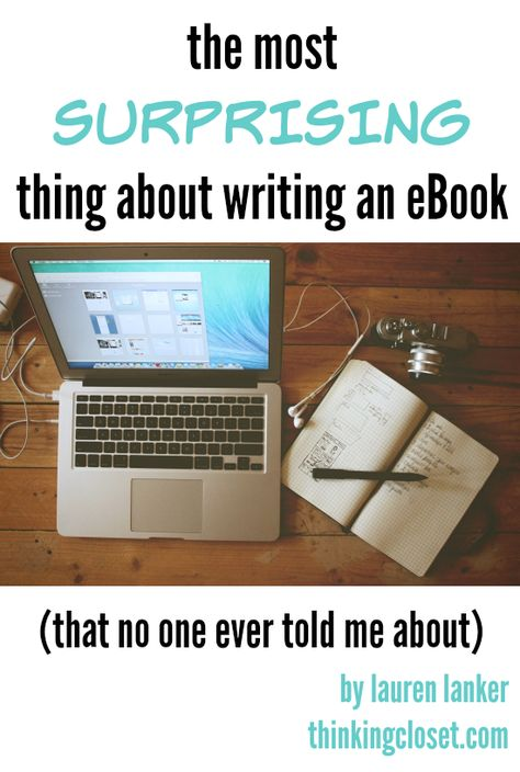 The Most Surprising Thing about Writing an eBook (That No One Ever Told Me About)