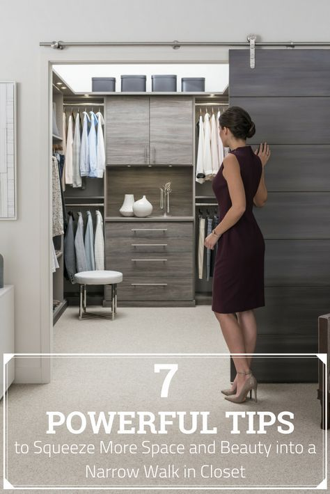 7 Powerful Tips To Squeeze More Space And Beauty Into A Narrow Walk In Closet Walk In Closet Small Organizing Walk In Closet Closet Small Bedroom