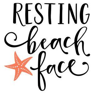 Resting Beach Face Phrase Silhouette Design Beach Quotes Beach
