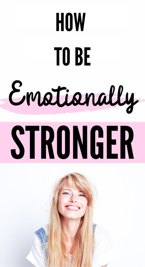 HOW TO BE EMOTIONALLY STRONGER | PERSONAL DEVELOPMENT SELF IMPROVEMENT