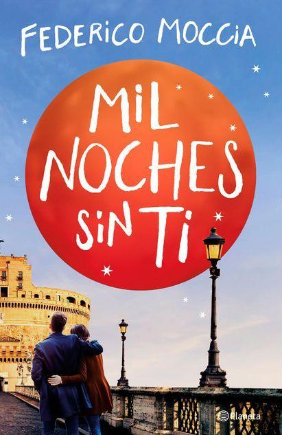 Gener 2020 Federico Moccia Mil Noches Sin Ti N Moc Est 2