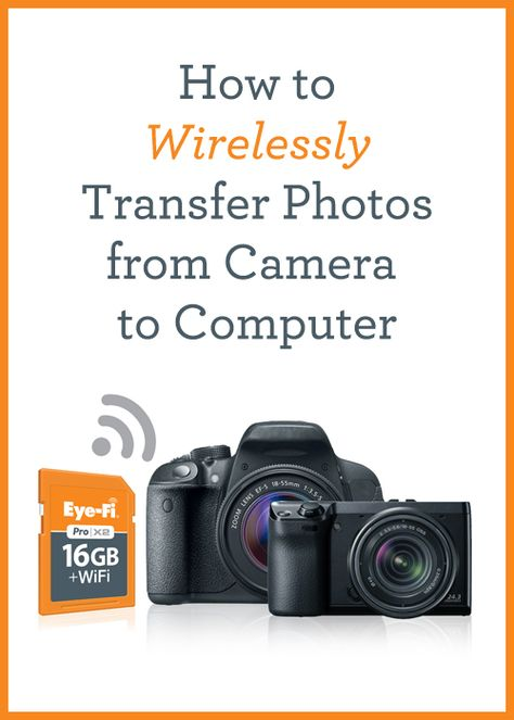 How To Wirelessly Transfer Photos From Camera To Computer Photoshop Photography Photography Techniques Photography Business