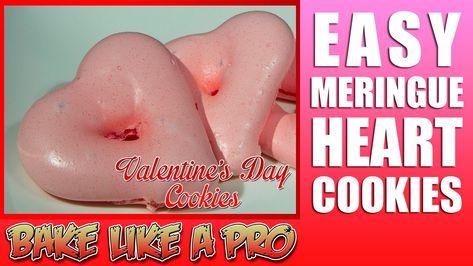 Easy Heart Meringue Cookies Recipe - Valentine's Day