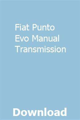 Fiat Punto Evo Manual Transmission Manual Transmission Fiat Transmission
