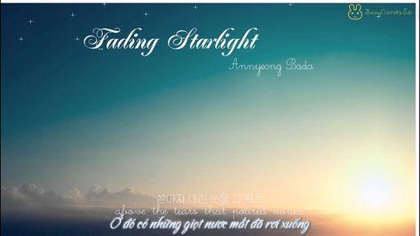 [Vietsub/Engsub] Fading Starlight - Annyeong Bada (Bye Bye Sea)