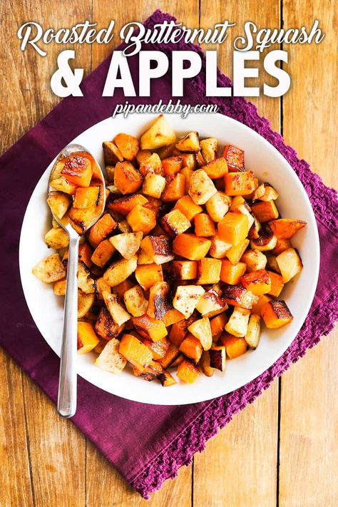 Butternut Squash and Apples Recipe - Roast 'em up! - Pip and Ebby