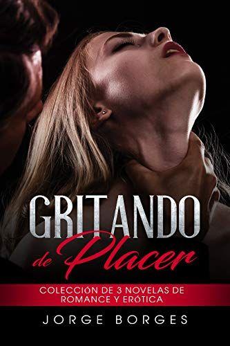 11 Ideas De Eroticos Leer Libros Gratis Libros Romanticos Libros Eróticos