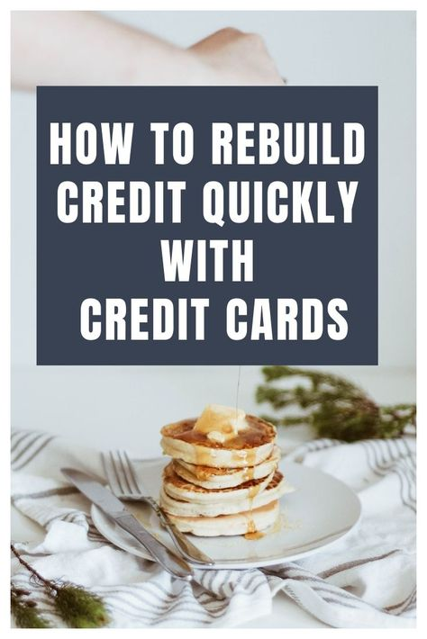 How To Build Credit With Credit Cards