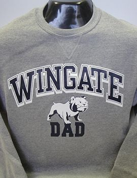 Wingate Dad Crewneck. $24.95  Order now & ship today! Call 704-233-8025.