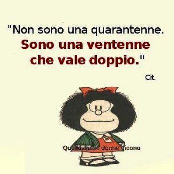 Immagine Mafalda Non Sono Quarantenne Aforismi Citazioni