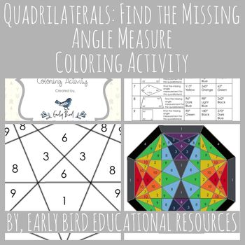 Quadrilaterals Find The Missing Angle Measure Coloring Activity This Worksheet Is A Fun Way For Students To Practic Color Activities Quadrilaterals Activities