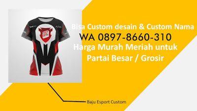 0897 8660 310 Jersey Esport Gaming Jakarta Kaos Kota Bandung Desain