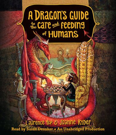 A Dragon S Guide To The Care And Feeding Of Humans By Laurence Yep