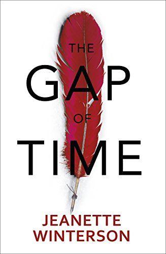 The Gap Of Time Jeanette Winterson Jeanette Winterson Hogarth