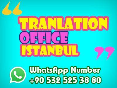 Translation Office Istanbul Translation Istanbul