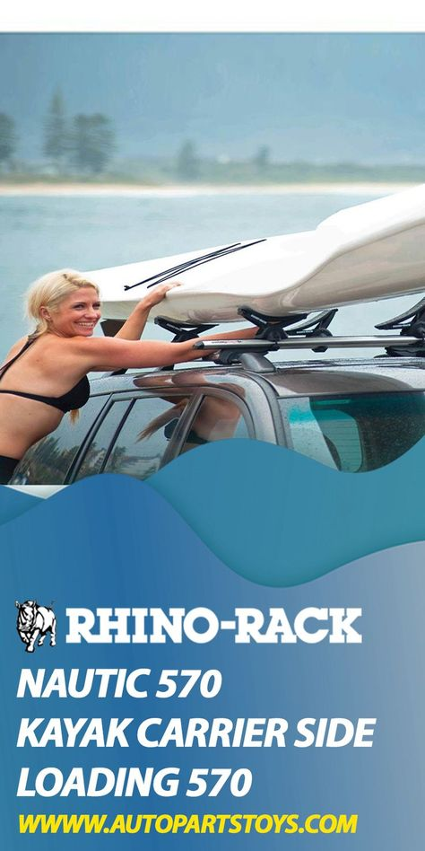 Rhino Rack Nautic 570 Kayak Carrier Side Loading 570 In 2020 Car Parts And Accessories Kayaking Jeep Parts