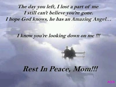 Rip Mom Quotes Sayings Poems From Daughter And Son 5 Rip Mom Quotes Rest In Peace Rest In Peace Quotes