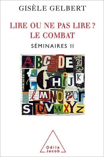 Lire Ou Ne Pas Lire Le Combat Seminaire Ii Lus Lectures Livre