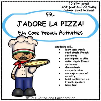 La Pizza: Core French Dialogue and Activities | Core french, Reading  comprehension activities, French activities