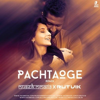 Pachtaoge Remix Muszik Mmafia X Rutvik Aidc Dj Music Remix Music Albums