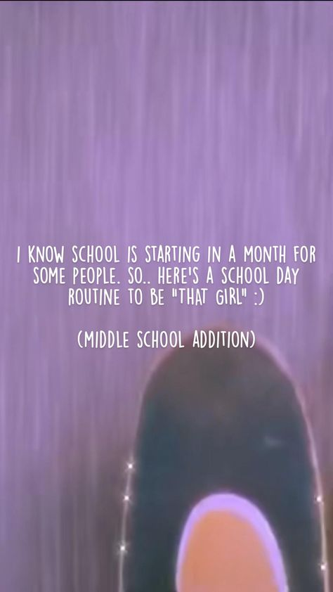 """Middle school- day and night routine! """"that girl"""" ;)"""
