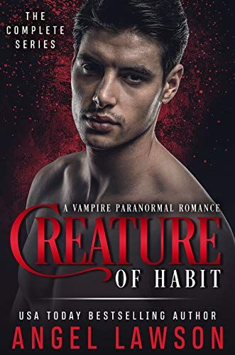 Creature of Habit Series, A Vampire Paranormal Romance Books