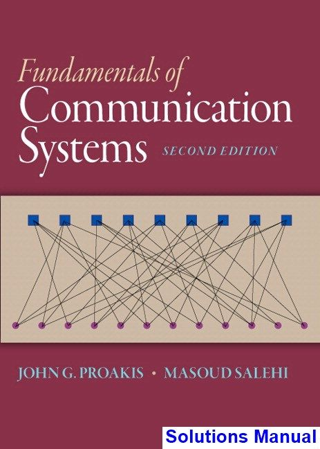 Fundamentals Of Communication Systems 2nd Edition Proakis Solutions Manual Solutions Manual Test Bank Instant Download Communication System Communication Studies Communication