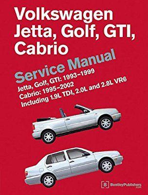 Volkswagen Jetta Golf Gti 1993 1994 1995 1996 1997 1998 1999 Cabrio 1995 1996 1997 1998 1999 2000 2001 2002 A Volkswagen Jetta Volkswagen Gti