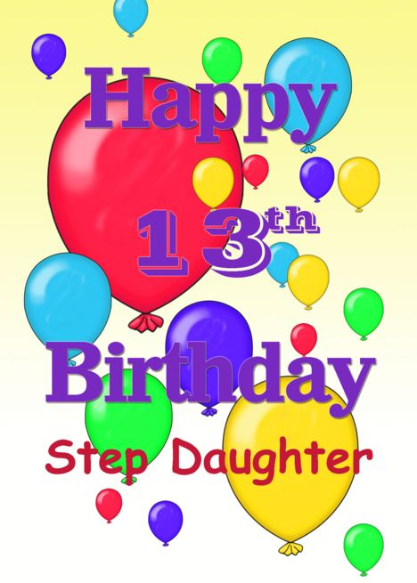 Happy 13th Birthday Step Daughter Balloons Card Ad Affiliate Birthday Happy Step Happy 13th Birthday Birthday Wishes For Daughter Nephew Birthday