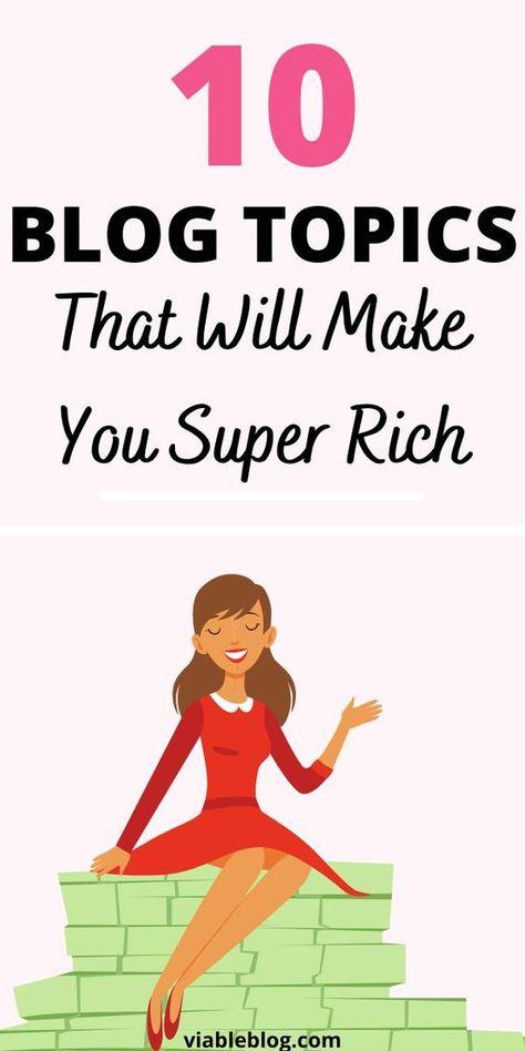 Blog topics that make the most money - ViableBlog