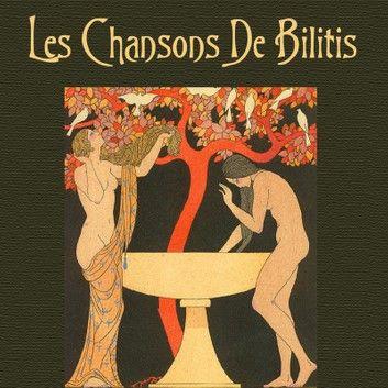 Les Chansons De Bilitis In 2020 This Book Ebooks Free Apps