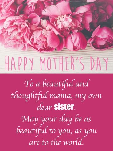 Beautiful World Happy Mother S Day Card For Sister Birthday Greeting Cards By Davia Happy Mothers Day Wishes Happy Mother Day Quotes Happy Mothers Day Sister