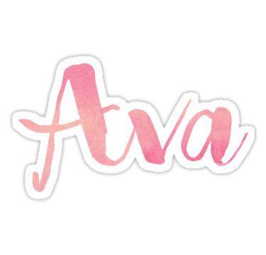 Ava Sticker Cute Girl Names Baby Names Ava Name