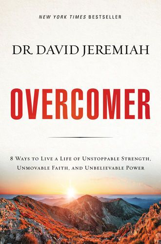 Pdf Free Download Overcomer By Dr David Jeremiah Overcomer By