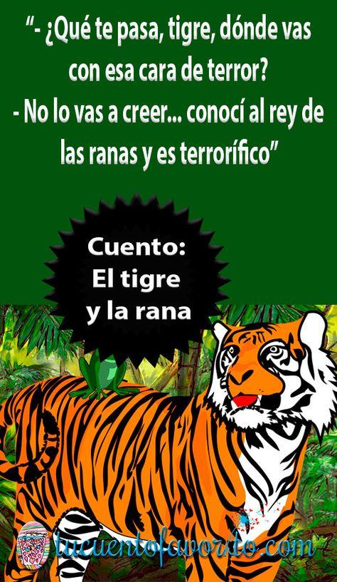 El Tigre Y La Rana Un Cuento Tibetano Sobre Lso Miedos Cuentos Cuentos Infantiles Para Leer Clases De Literatura