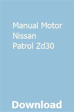 Manual Motor Nissan Patrol Zd30 | licfestpresag | Nissan